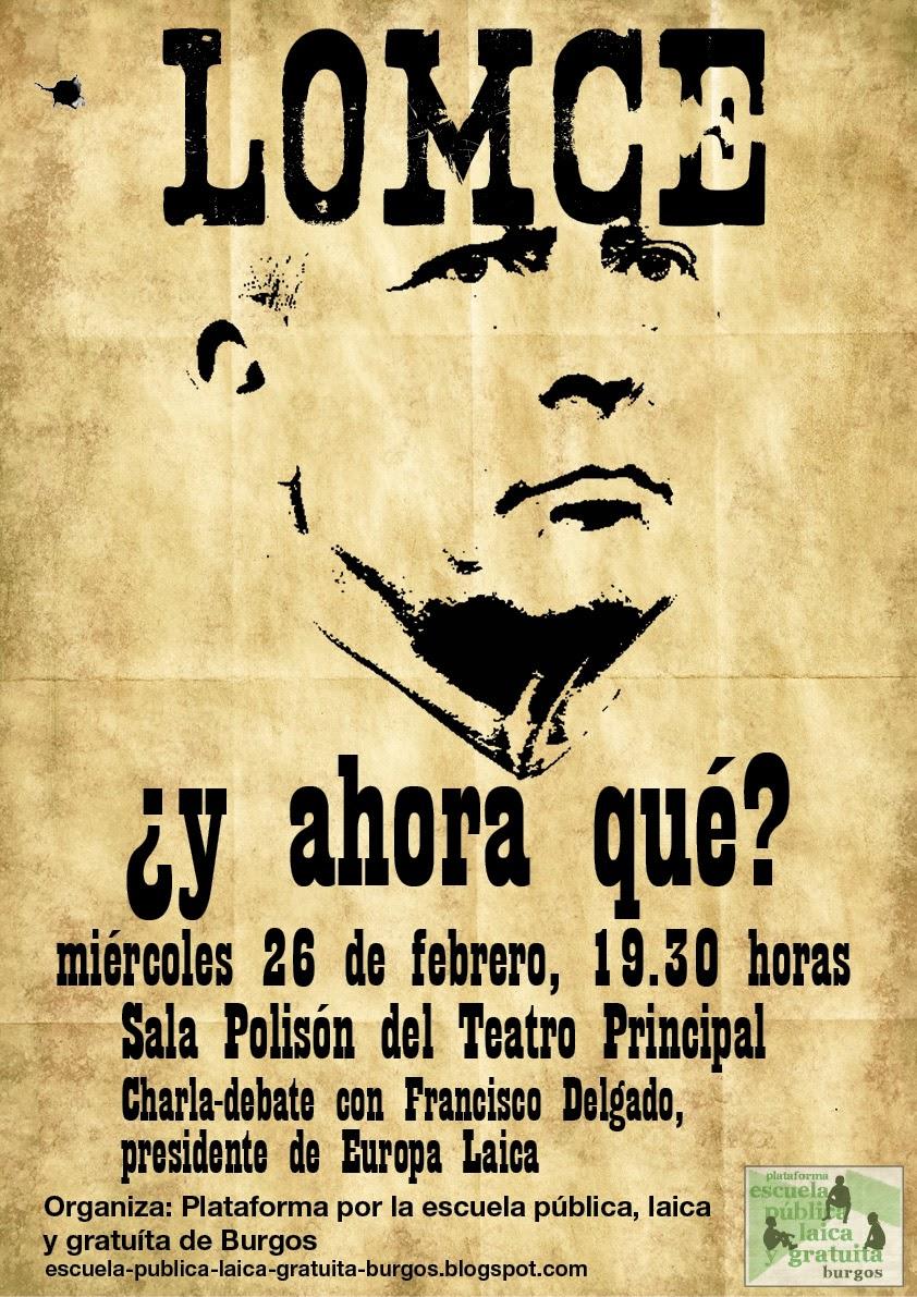 Photo of LOMCE ¿Y AHORA QUÉ?. Charla miércoles 26. Sala Polisón.