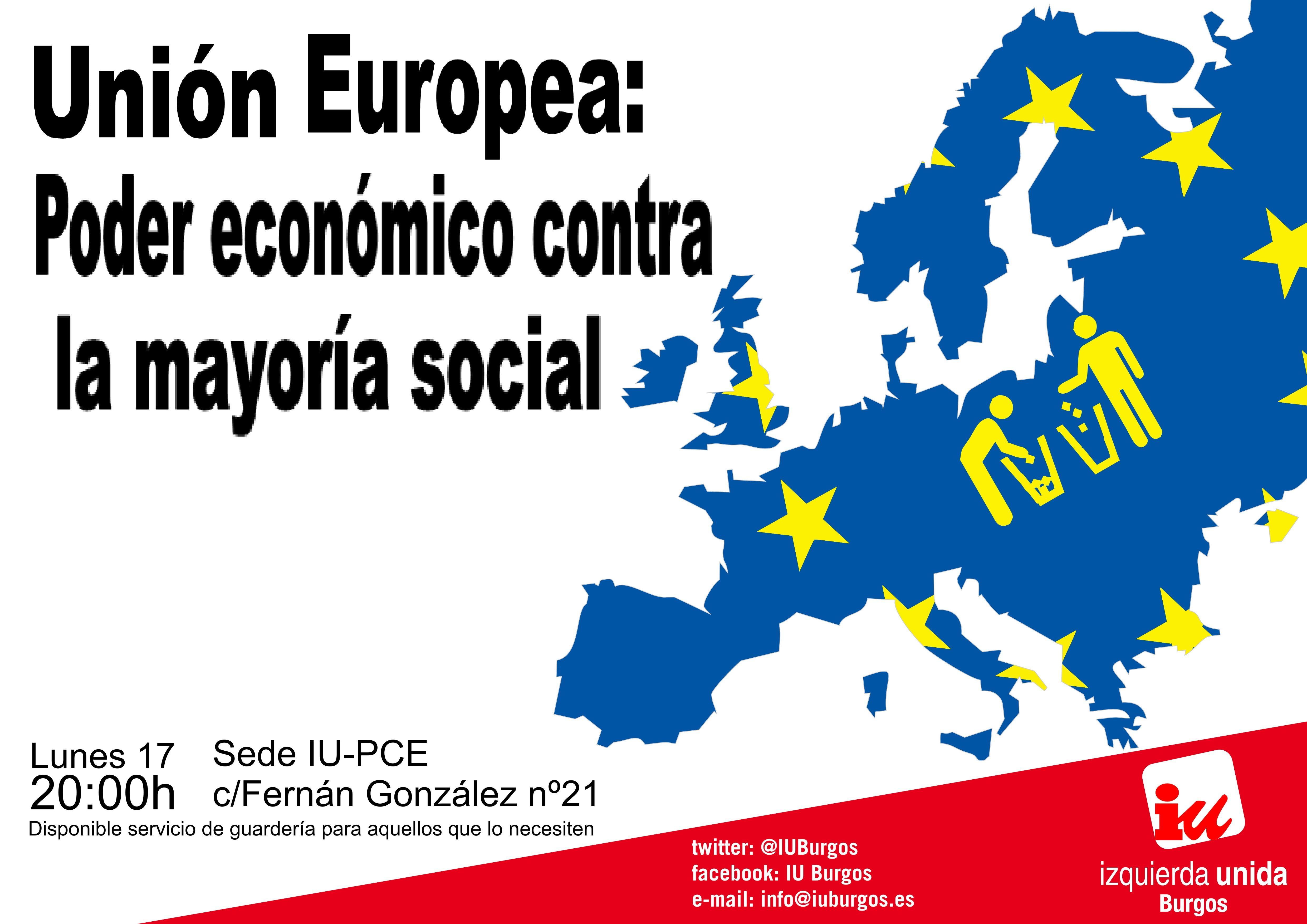 Photo of Lunes 17. Unión Europea: Poder económico contra la mayoría social.