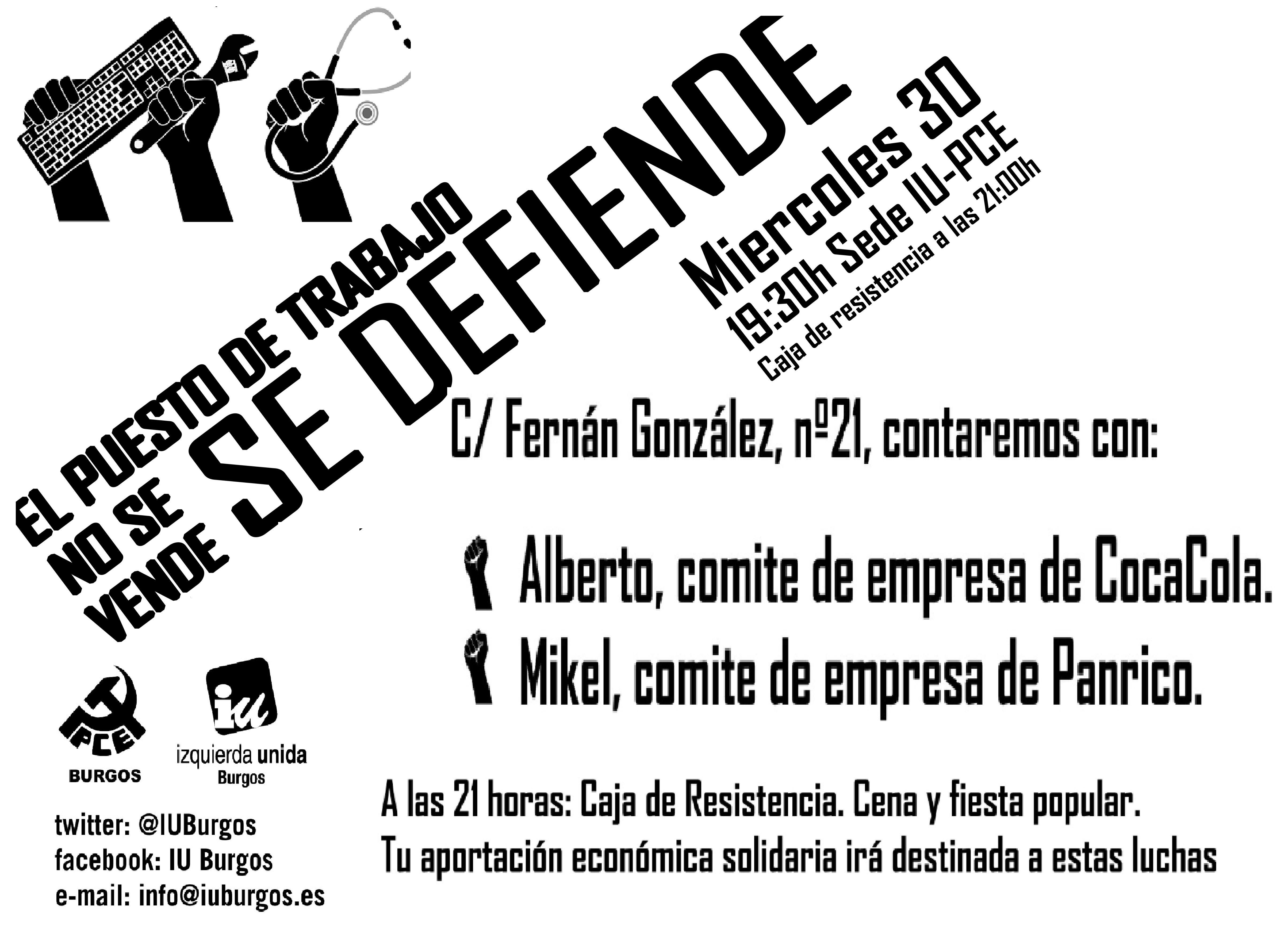 Photo of 30 de abril. «El puesto de trabajo no se vende, se defiende» con representantes de los trabajadores en lucha de CocaCola y Panrico.