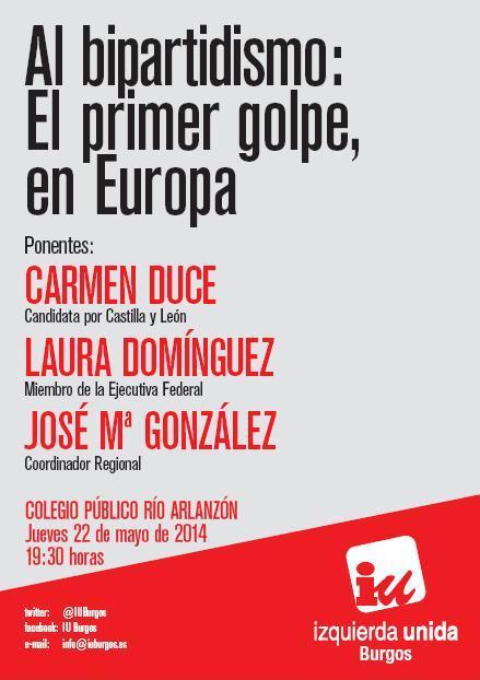 Photo of Acto, jueves 22. «Al bipartidismo.El primer golpe, en Europa.» Colegio Público Río Arlanzón.