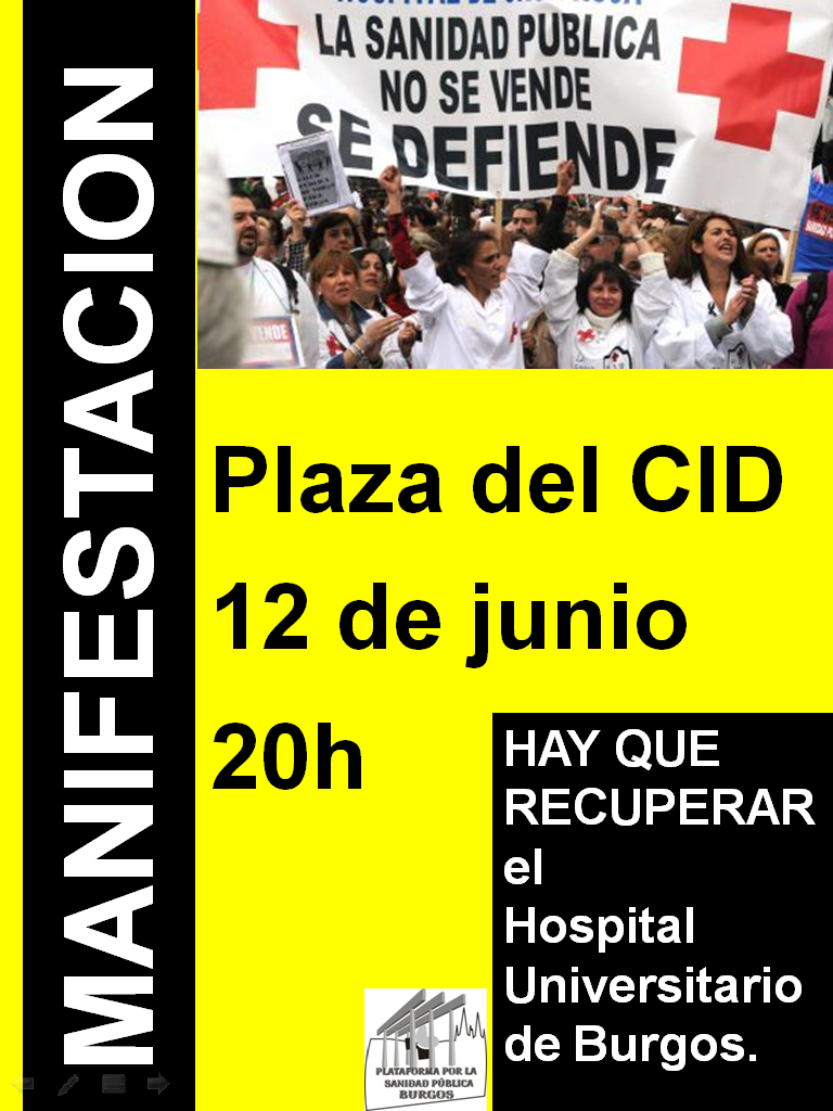 Photo of Hay que recuperar el Hospital Universitario de Burgos. Manifestación 12 de Junio.