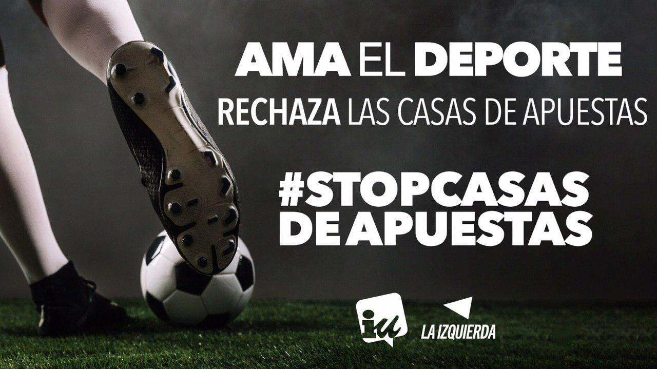 Photo of Ama el deporte, rechaza las casas de apuestas. #StopCasasDeApuestas